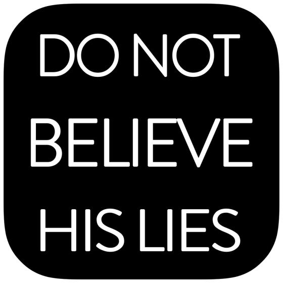 Do Not Believe His Lies Walkthrough