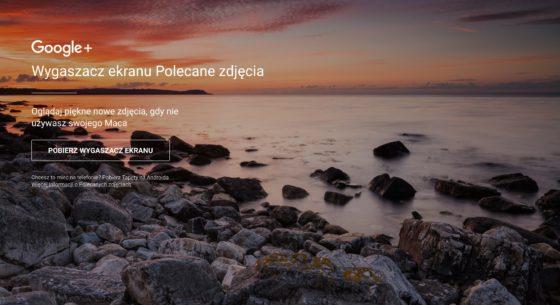 Zdjęcia Google+ Tapety Android Wygaszacz ekranu Mac