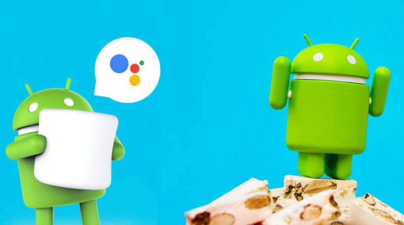 Google Assistant Android 6.0 Marshmallow Android 7.0 Nougat