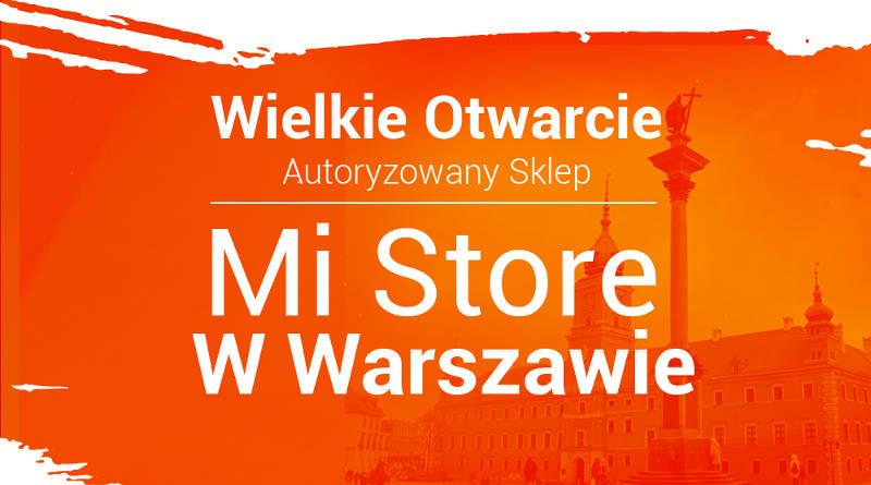 Xiaomi Mi Store Warszawa Arkadia otwarcie konkurs
