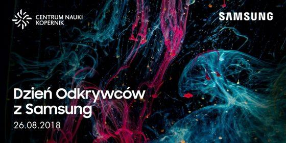 Dzień Odkrywców z Samsung Centrum Nauki Kopernik Galaxy S9 konkurs