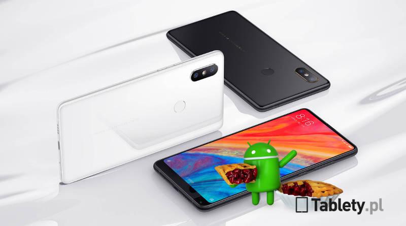 Xiaomi Mi Mix 2S Android 9 Pie MIUI 10 beta aktualizacja kiedy