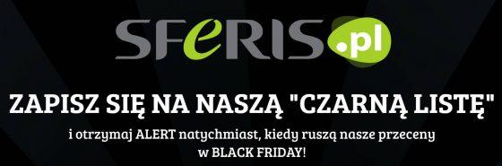 Black Friday Czarny Piątek Cyber Monday w Sferis telewizory smartfony obniżki cen promocje przecieny Samsung LG Lenovo
