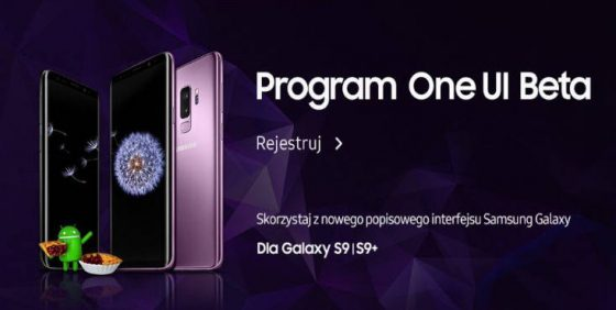 Program One UI beta in Poland Samsung Galaxy S9 Android Pie tests update when for everyone