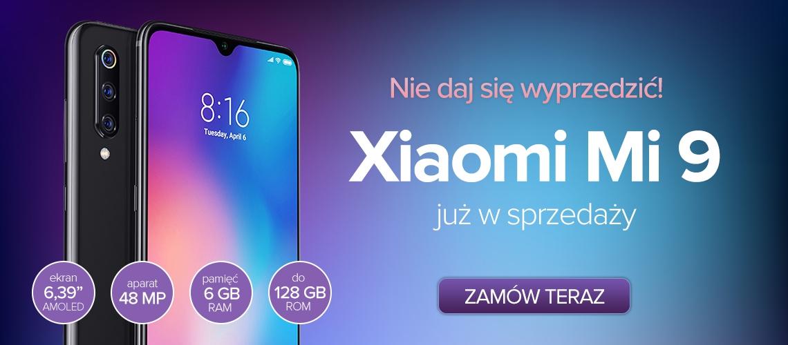Xiaomi Mi 9 cena opinie gdzie kupić najtaniej w Polsce kiedy od ręki specyfikacja techniczna