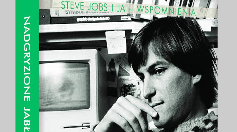 Nadgryzione jablko Steve Jobs i ja wspomnienia biografia książka CEO Apple gdzie kupić najtaniej w Polsce konkurs