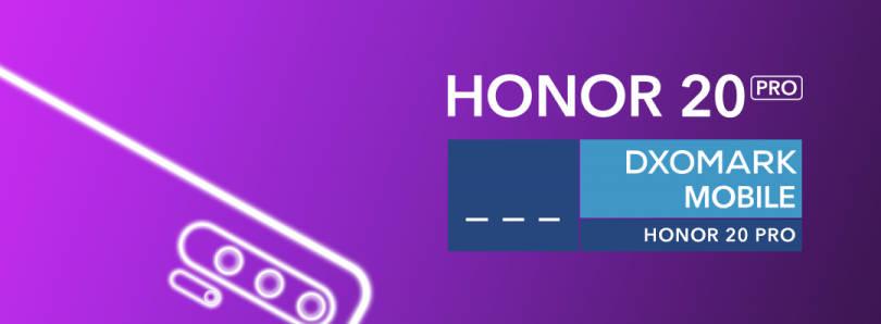 Honor 20 Pro aparat DxOMark Mobile Huawei P30 Pro plotki przecieki teaser kiedy premiera specyfikacja techniczna
