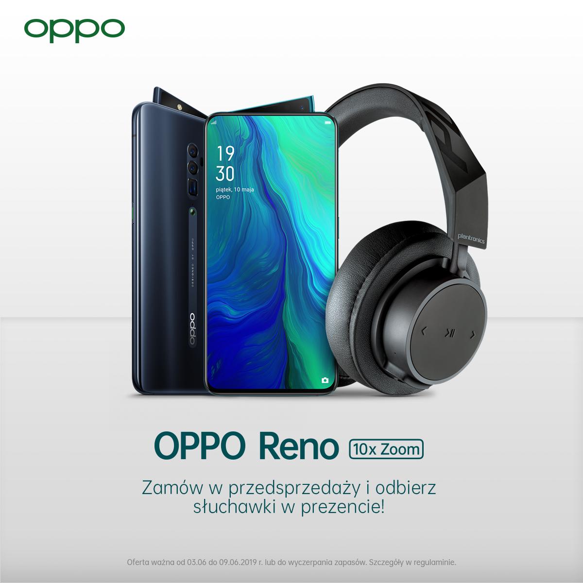 Przedsprzedaż Oppo Reno 10x Zoom cena w Polsce gdzie kupić najtaniej bonus opinie