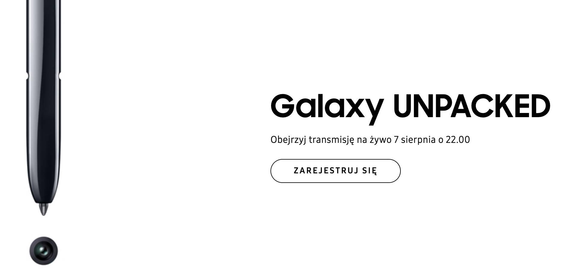 Samsung Galaxy Note 10 gdzie oglądać live stream z Unpacked plotki przecieki wycieki konferencja