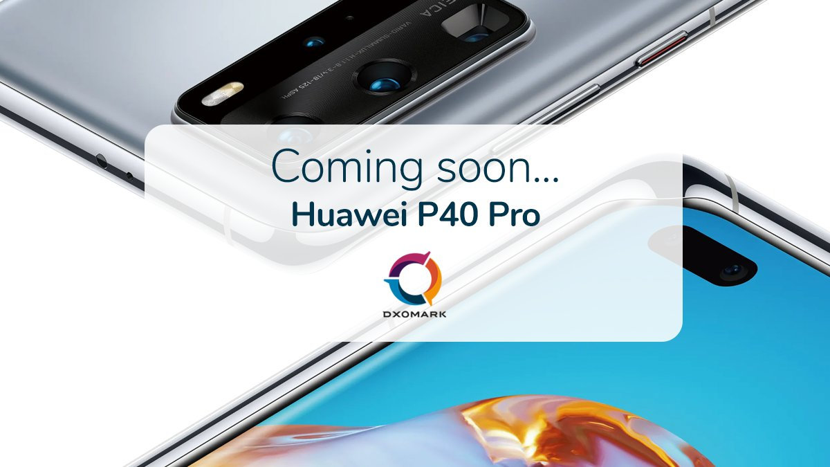 Huawei P40 Pro kiedy ocena aparat w rankingu DxOMark Mobile
