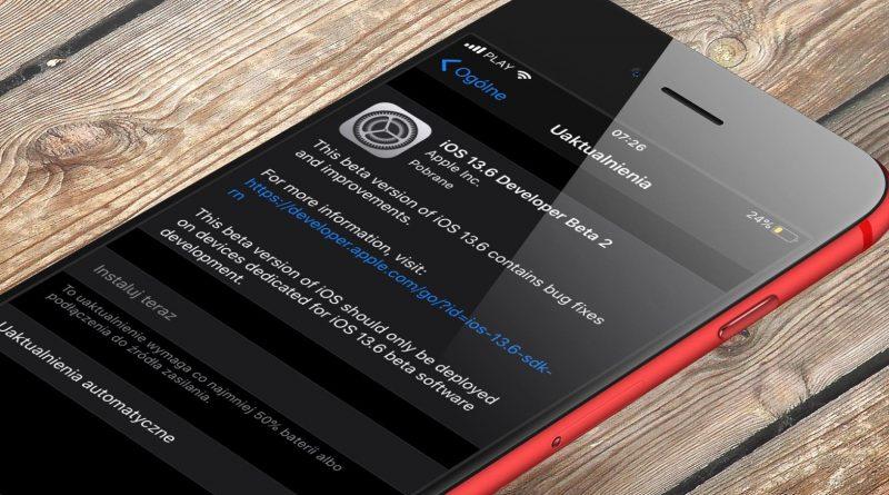 aktualizacja iOS 13.6 beta 2 co nowego nowości Apple iPhone kiedy premiera