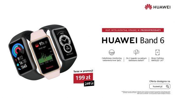 polska premiera Huawei Band 6 cena Watch Fit Elegant Huawei MateBook X Pro D 15 D 14 MatePad gdzie kupić najtaniej w Polsce opinie