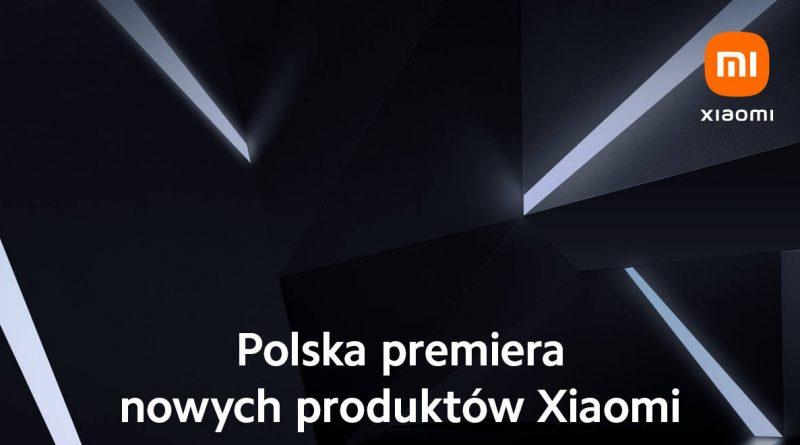 Xiaomi Mi Band 6 Mi 11 Ultra Xiaomi Polska premiera