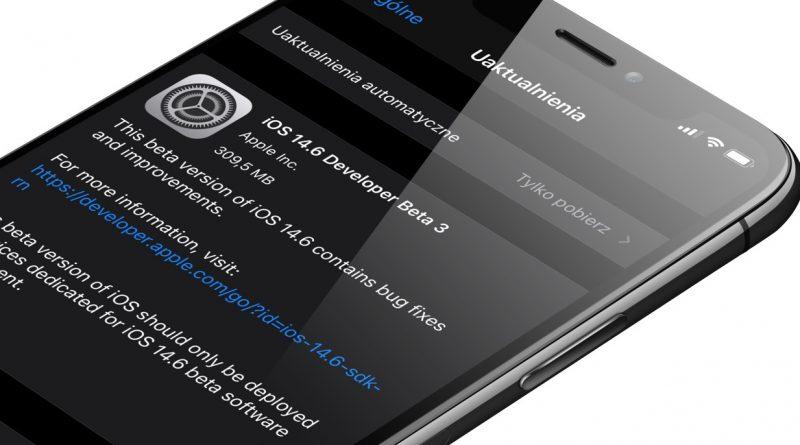 aktualizacja iOS 14.6 beta 3 nowości AirTag