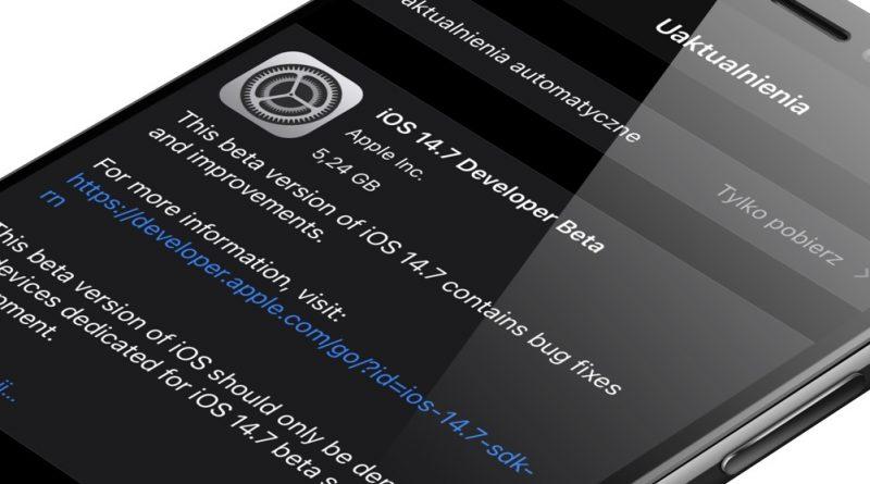 aktualizacja iOS 14.7 beta 5 poprawka problem Wi-Fi iPhone