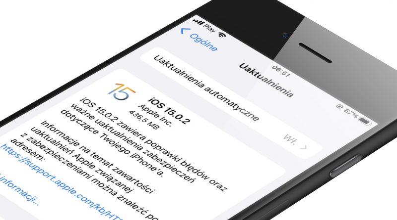 aktualizacja iOS 15.0.2 iPadOS 15.0.2 co nowego nowości Apple iPhone czy warto instalować opinie